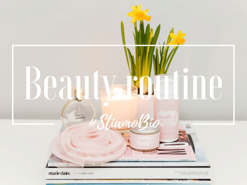 Beauty routine l'ordine giusto