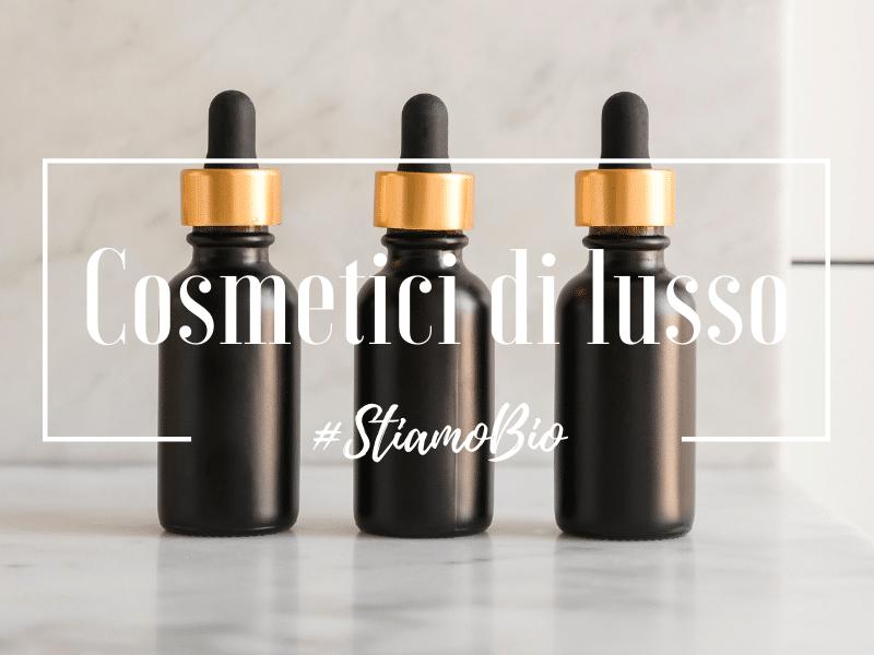 Cosmetici di lusso